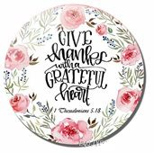 Magnes okrągły - Give thanks with a grateful heart