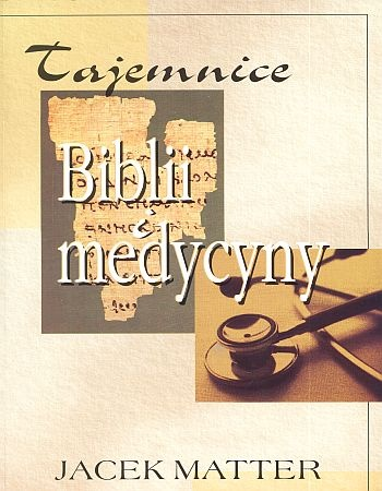 Znalezione obrazy dla zapytania tajemnice biblii i medycyny